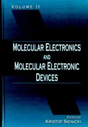 Molecular Electronics and Molecular Electronic Devices, Volume II