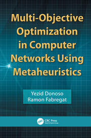 Multi-Objective Optimization in Computer Networks Using Metaheuristics - 1st Edition book cover