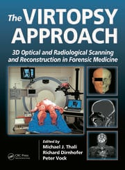 The Virtopsy Approach: 3D Optical and Radiological Scanning and Reconstruction in Forensic Medicine