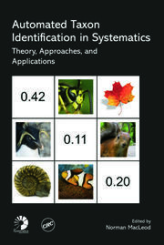 Automated Taxon Identification in Systematics: Theory, Approaches and Applications