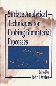 Surface Analytical Techniques for Probing Biomaterial Processes