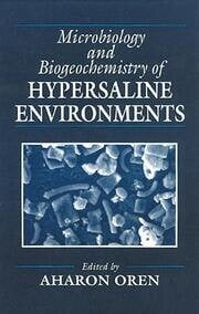Microbiology and Biogeochemistry of Hypersaline Environments
