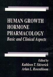 Human Growth Hormone Pharmacology: Basic and Clinical Aspects