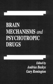 Brain Mechanisms and Psychotropic Drugs