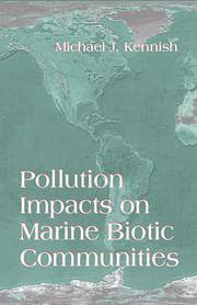 Pollution Impacts on Marine Biotic Communities