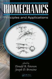 Biomechanics: Principles and Applications, Second Edition