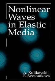 Nonlinear Waves in Elastic Media