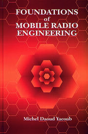 Foundations of Mobile Radio Engineering