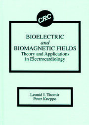 Bioelectric and Biomagnetic Fields - 1st Edition book cover