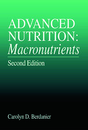 Advanced Nutrition: Macronutrients, Second Edition