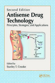 Antisense Drug Technology: Principles, Strategies, and Applications, Second Edition