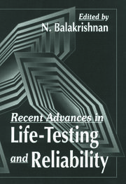 Recent Advances in Life-Testing and Reliability