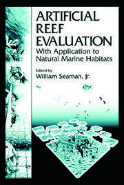 Artificial Reef Evaluation: With Application to Natural Marine Habitats