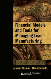 Financial Models and Tools for Managing Lean Manufacturing