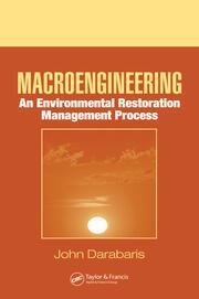 Macroengineering: An Environmental Restoration Management Process