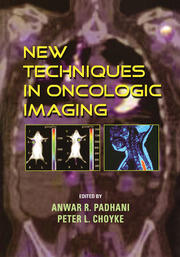 New Techniques in Oncologic Imaging