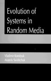 Evolution of Systems in Random Media