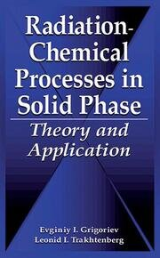 Radiation-Chemical Processes in Solid Phase: Theory and Application