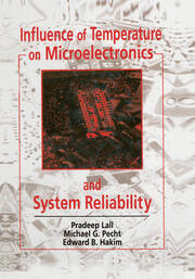 Influence of Temperature on Microelectronics and System Reliability: A Physics of Failure Approach