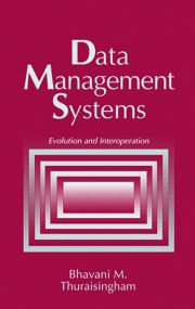 Data Management Systems: Evolution and Interoperation