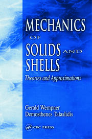 Mechanics of Solids and Shells: Theories and Approximations
