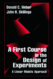 A First Course in the Design of Experiments: A Linear Models Approach