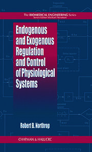 Endogenous and Exogenous Regulation and Control of Physiological Systems