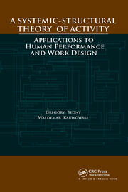 A Systemic-Structural Theory of Activity: Applications to Human Performance and Work Design