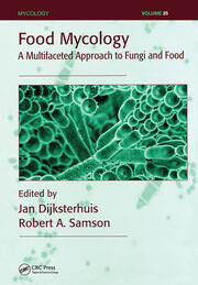 Food Mycology: A Multifaceted Approach to Fungi and Food
