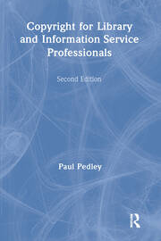 Copyright for Library and Information Service Professionals - 1st Edition book cover