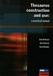 Thesaurus Construction and Use - 4th Edition book cover