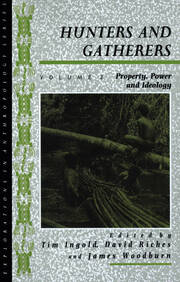 Hunters and Gatherers (Vol II) - 1st Edition book cover