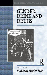 Gender, Drink and Drugs - 1st Edition book cover