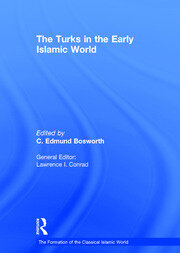 The Turks in the Early Islamic World - 1st Edition book cover
