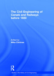 The Civil Engineering of Canals and Railways before 1850 - 1st Edition book cover