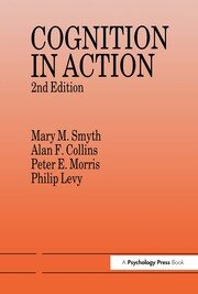 Cognition In Action - 1st Edition book cover
