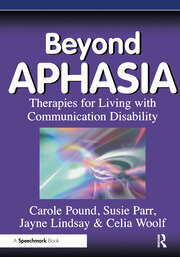 Beyond Aphasia - 1st Edition book cover
