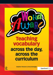 Word Aware : Teaching vocabulary across the day, across the curriculum - 1st Edition book cover