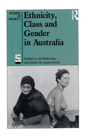 Ethnicity, Class and Gender in Australia - 1st Edition book cover