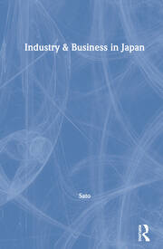 Industry & Business in Japan - 1st Edition book cover