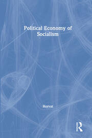 Political Economy of Socialism - 1st Edition book cover