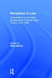 Revolution in Law: Contributions to the Legal Development of Soviet Legal Theory, 1917-38 - 1st Edition book cover