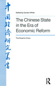 The Chinese State in the Era of Economic Reform : the Road to Crisis: Asia and the Pacific - 1st Edition book cover