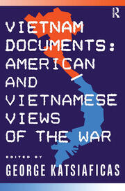 Vietnam Documents: American and Vietnamese Views - 1st Edition book cover