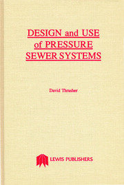 Design and Use of Pressure Sewer Systems - 1st Edition book cover