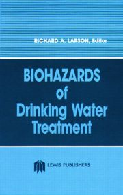 Biohazards of Drinking Water Treatment