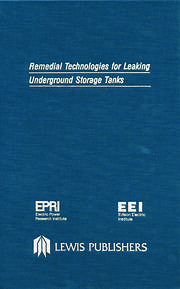 Remedial Technologies for Leaking Underground Storage Tanks