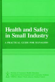 Health and Safety in Small Industry