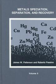 Metals Speciation, Separation, and Recovery, Volume Two
