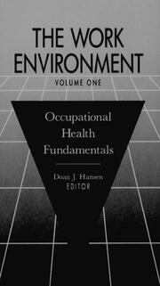 The Work Environment: Occupational Health Fundamentals, Volume I